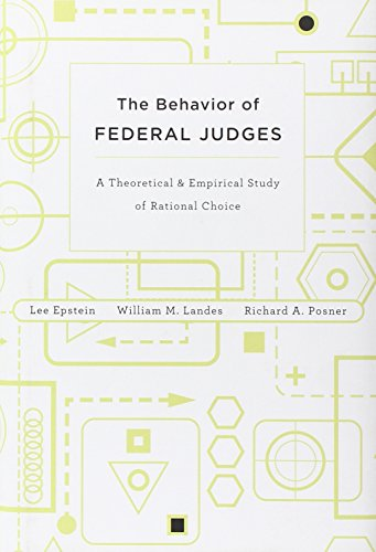 9780674049895: The Behavior of Federal Judges: A Theoretical and Empirical Study of Rational Choice
