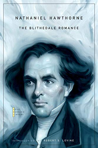9780674050211: The Blithedale Romance (The John Harvard Library)