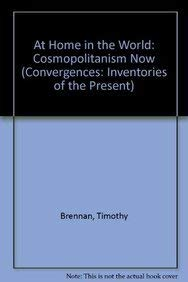9780674050303: At Home in the World: Cosmopolitanism Now (Convergences: Inventories of the Present)