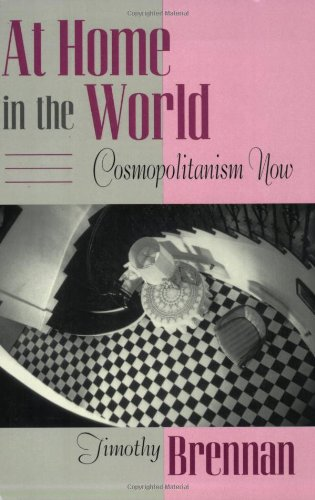 9780674050310: At Home in the World: Cosmopolitanism Now (Convergences: Inventories of the Present)