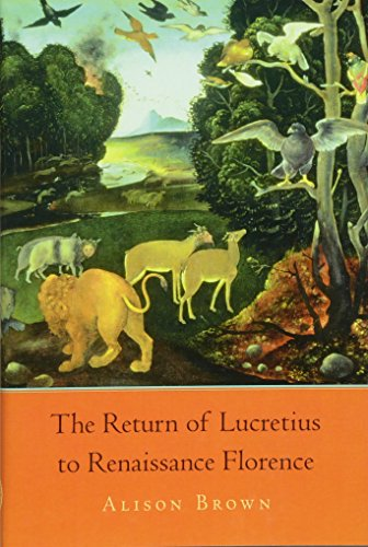 9780674050327: The Return of Lucretius to Renaissance Florence (I Tatti Studies in Italian Renaissance History)