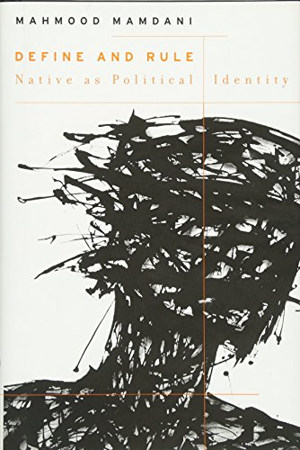 9780674050525: Define and Rule: Native as Political Identity (The W. E. B. Du Bois Lectures)