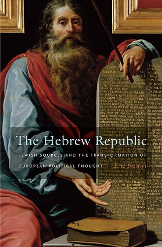 9780674050587: The Hebrew Republic: Jewish Sources and the Transformation of European Political Thought