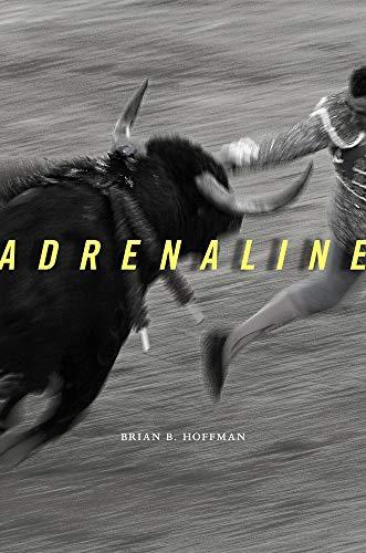 9780674050884: Adrenaline