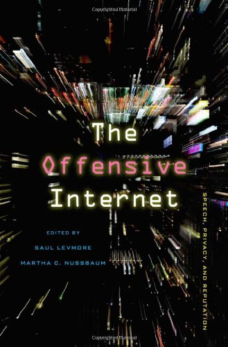 9780674050891: Offensive Internet: Speech, Privacy, and Reputation