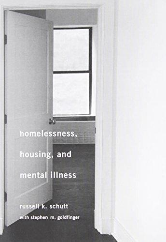 Homelessness, Housing, and Mental Illness (Hardback): Russell K. Schutt