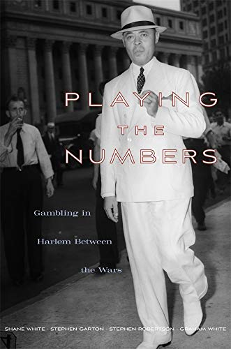 9780674051072: Playing the Numbers – Gambling in Harlem between the Wars