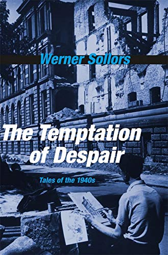 9780674052437: The Temptation of Despair: Tales of the 1940s