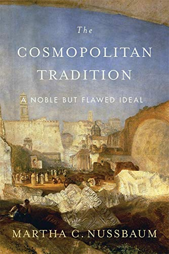 9780674052499: The Cosmopolitan Tradition: A Noble But Flawed Ideal
