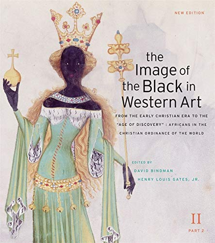The Image of the Black in Western: Editor-David Bindman; Editor-Henry