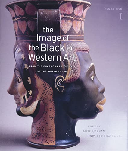 9780674052710: The Image of the Black in Western Art, Volume I: From the Pharaohs to the Fall of the Roman Empire: New Edition