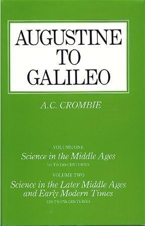9780674052734: Augustine to Galileo