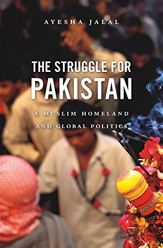 9780674052895: The Struggle for Pakistan: A Muslim Homeland and Global Politics