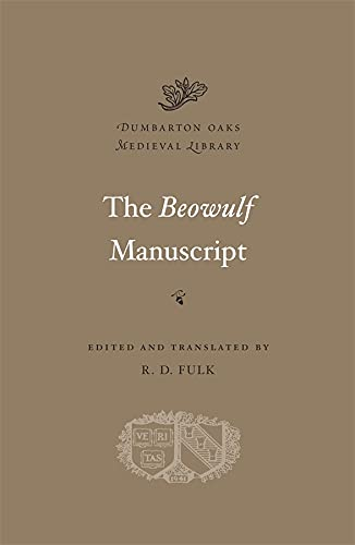 9780674052956: The Beowulf Manuscript: Complete Texts and The Flight at Finnsburg (Dumbarton Oaks Medieval Library)