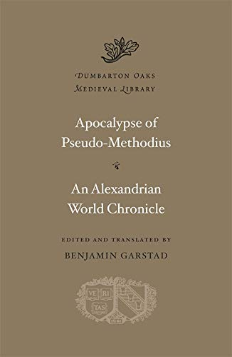 9780674053076: Apocalypse Pseudo-Methodius: An Alexandrian World Chronicle