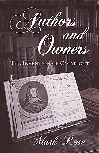 9780674053090: Authors and Owners: The Invention of Copyright