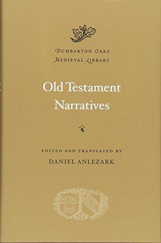 9780674053199: Old Testament Narratives (Dumbarton Oaks Medieval Library)