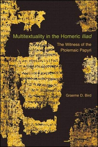 9780674053236: Multitextuality in the Homeric Iliad - The Witness of Ptolemaic Papyri