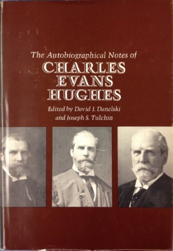 9780674053250: The Autobiographical Notes of Charles Evans Hughes (Studies in Legal History)