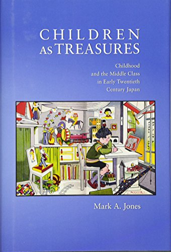 9780674053342: Children as Treasures: Childhood and the Middle Class in Early Twentieth Century Japan (Harvard East Asian Monographs)
