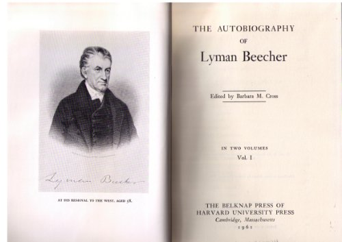 Autobiography of Lyman Beecher, Volume 1 and Volume 2