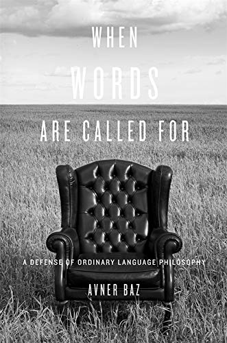 9780674055223: When Words Are Called for: A Defense of Ordinary Language Philosophy