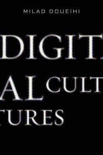 9780674055247: Digital Cultures