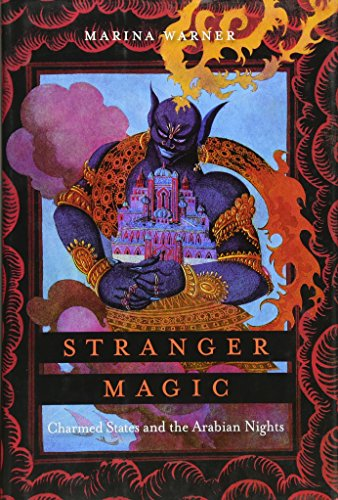 9780674055308: Stranger Magic: Charmed States and the Arabian Nights