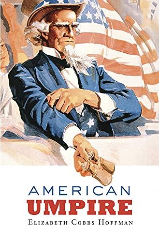 9780674055476: American Umpire