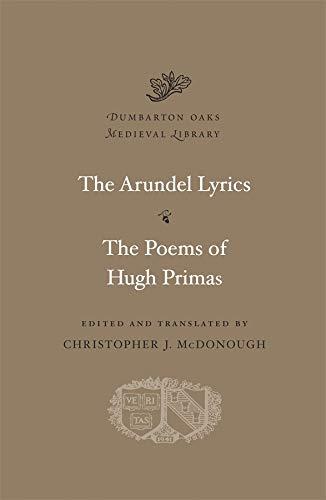 9780674055575: The Arundel Lyrics. The Poems of Hugh Primas (Dumbarton Oaks Medieval Library)