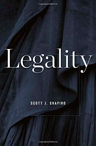 Legality: Shapiro, Scott J.