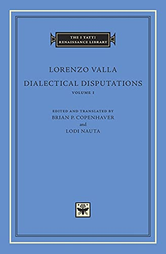 9780674055766: Dialectical Disputations, Volume 1: Book I (The I Tatti Renaissance Library)