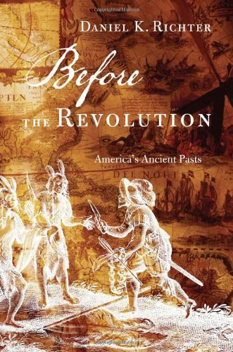9780674055803: Before the Revolution: America's Ancient Pasts