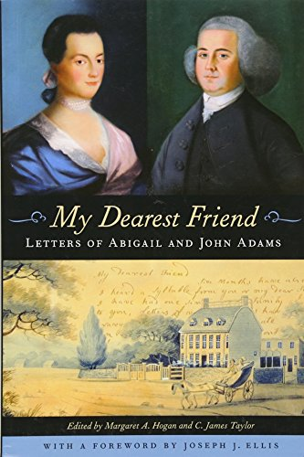 9780674057050: My Dearest Friend: Letters of Abigail and John Adams