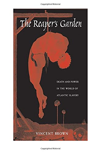 9780674057128: The Reaper's Garden: Death and Power in the World of Atlantic Slavery