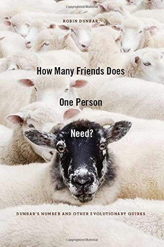 9780674057166: How Many Friends Does One Person Need?: Dunbar's Number and Other Evolutionary Quirks
