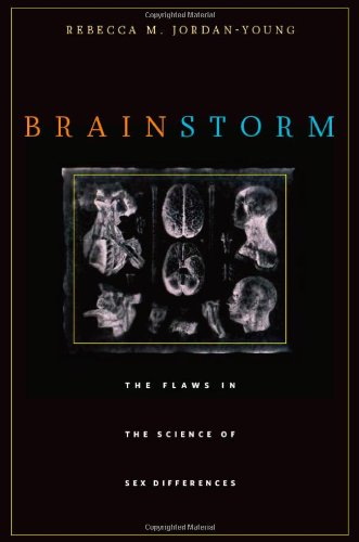 9780674057302: Brain Storm: The Flaws in the Science of Sex Differences