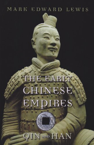 9780674057340: The Early Chinese Empires: Qin and Han (History of Imperial China)