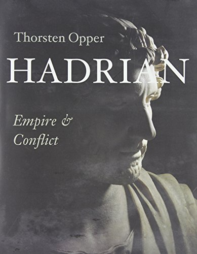 9780674057425: Hadrian - Empire and Conflict