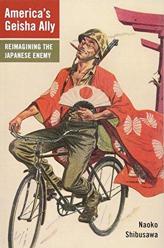 9780674057470: America's Geisha Ally: Reimagining the Japanese Enemy