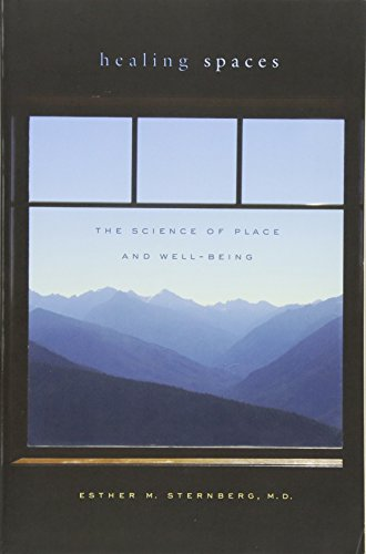 9780674057487: Healing Spaces: The Science of Place and Well-Being