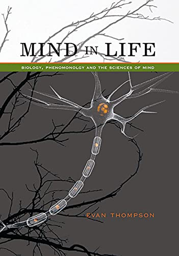 9780674057517: Mind in Life: Biology, Phenomenology, and the Sciences of Mind