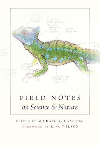 9780674057579: Field Notes on Science & Nature