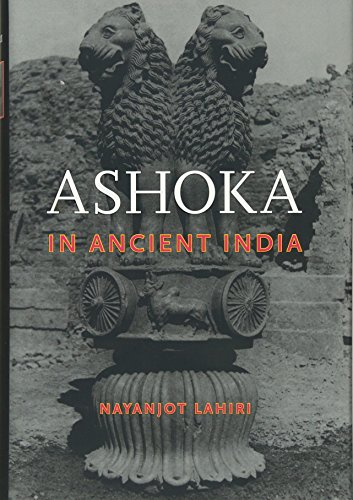 Ashoka in Ancient India: Lahiri, Nayanjot