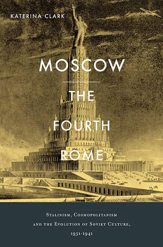 9780674057876: Moscow, the Fourth Rome