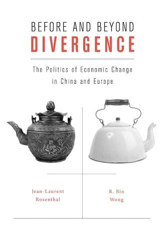9780674057913: Before and Beyond Divergence: The Politics of Economic Change in China and Europe