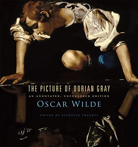 9780674057920: The Picture of Dorian Gray ? An Annotated, Uncensored Edition