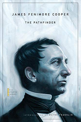 9780674057937: The Pathfinder (The John Harvard Library)