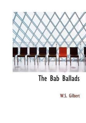 9780674058002: The Bab Ballads