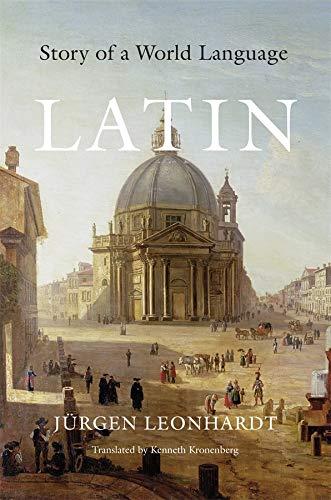 9780674058071: Latin: Story of a World Language